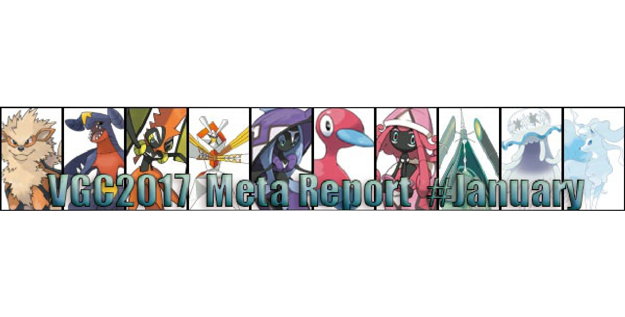 VGC 2017 Metagame Report January